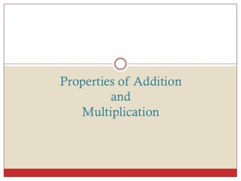 Properties of Addition and Multiplication Practice
