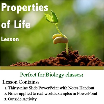 Properties of Life: Biology Lesson and Notes