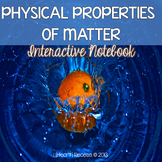 Properties of Matter Interactive Notebook & More