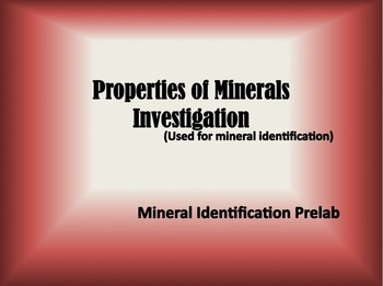 Properties of Minerals Investigation (Activity or Power Po