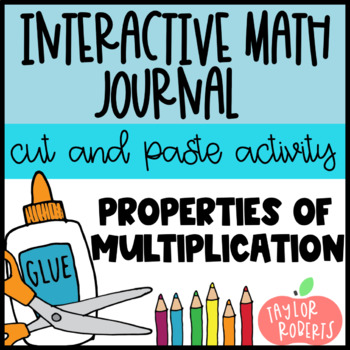 Properties of Multiplication - A Cut and Paste/Interactive