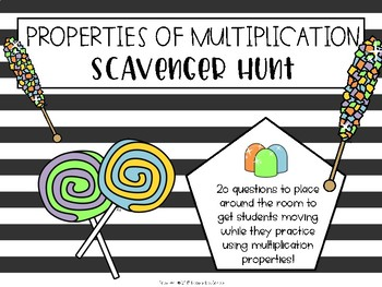 Properties of Multiplication Classroom Scavenger Hunt or T