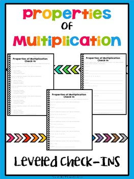Properties of Multiplication Leveled Exit Ticket