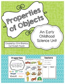 Properties of Objects: An Early Childhood Science Unit
