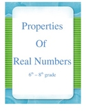 Properties of Real Numbers 6-8 Grades