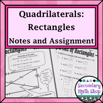 Quadrilaterals - Properties of Rectangles Notes and Assignment