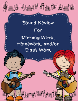 Properties of Sound Review for Morning Work, Homework, and