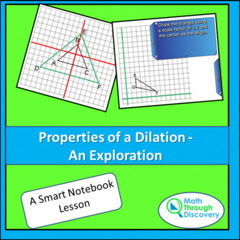 Geometry:  Properties of a Dilation - An Exploration