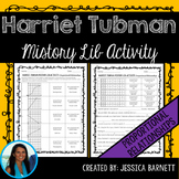 Proportional Relationships Mistory Lib Activity: Harriet T