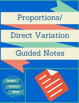 Proportions/Direct Variation Guided Notes