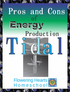 Pros and Cons of Power Production: Tidal