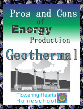 Pros and Cons of Power Production: Geothermal