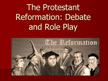 Protestant Reformation Lesson Plan - Debate and Role-Play