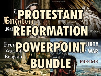 Protestant Reformation PowerPoint Bundle