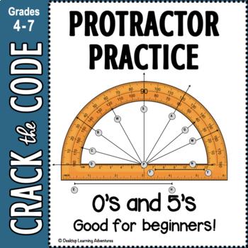 Protractor Practice - 0s & 5s Crack the Code Activity