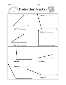 Protractor Practice Worksheet
