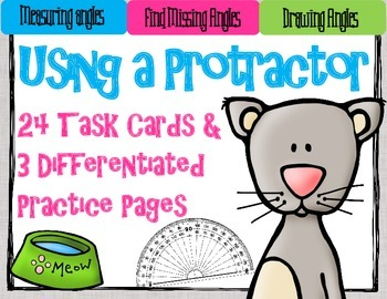Protractor Practice and Measuring Angles: 24 Task Cards fo