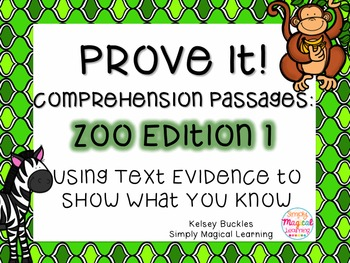 Prove It: Comprehension Passages Zoo Edition 1