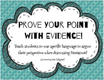 Prove your point with EVIDENCE