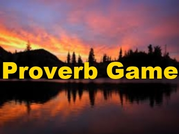 Proverb Game for Fun