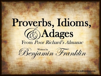 Proverbs, Idioms, and Adages - Powerpoint Presentation & H