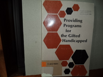 Providing Programs for the Gifted Handicapped
