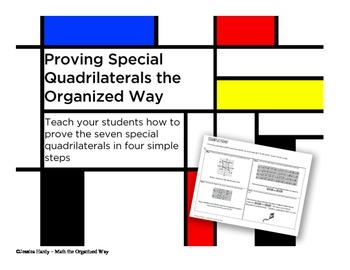 Proving Special Quadrilaterals the Organized Way