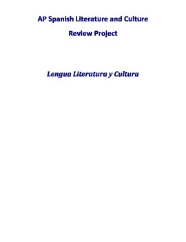 Proyecto de Repaso - AP Spanish Literature and Culture