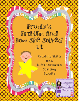 Prudy's Problem and How She Solved It Reading/Spelling Bun