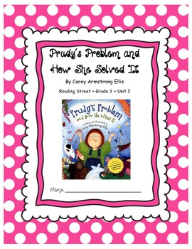 Prudy's Problem CCSS Comprehension Booklet Reading Street Unit 2