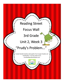 Prudy's Problem Focus Wall Posters Reading Street Grade 3,