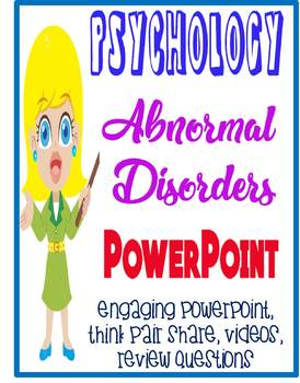 Psychology Abnormal Psychology & Disorders PowerPoint