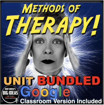 Psychology Therapy Unit Bundled - PPTs, Worksheets, Assess