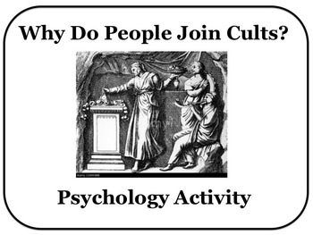 Social Psychology Group Activity Why do People Join Cults?