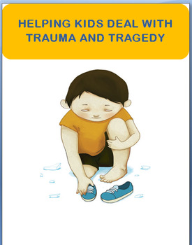 """"""" Dealing with Trauma and Tragedy"""" lesson, activity"""