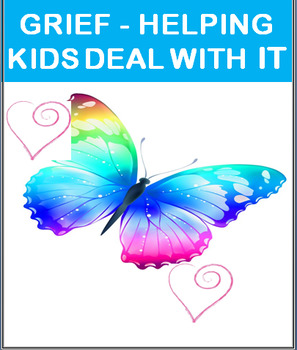 Psychology-Helping Kids Deal with Grief-lesson plan and 3