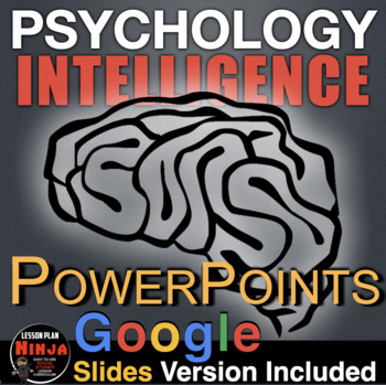 Psychology: Intelligence Powerpoints w/Lecture Notes & Vid