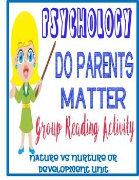 Psychology Nature Nurture Development Do Parents Matter  A