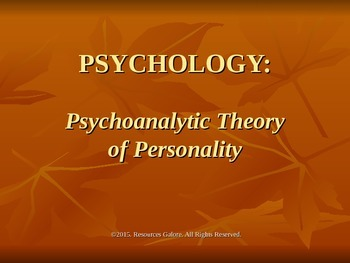 Psychology: Psychoanalytic Theory of Personality