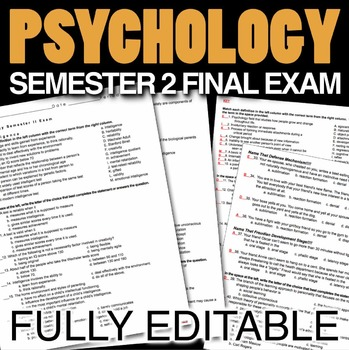 Psychology Semester 2 Final Exam (Over 180 Editable Questions)