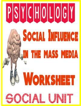 Psychology Social Influence in Mass Media Worksheet for So