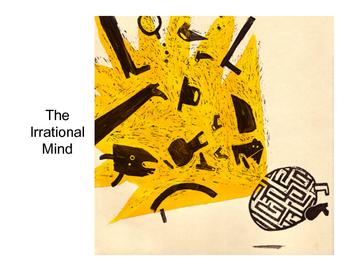 Psychology: The Irrational Mind (Presentation)