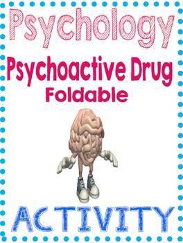 Psychology or Health Psychoactive Drug Foldable directions