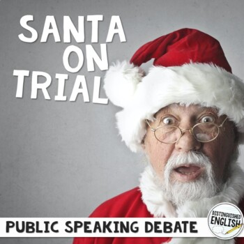 Public Speaking Christmas Debate with Assignment Sheet and Rubric