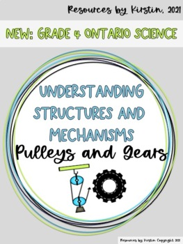 Pulleys and Gears Understanding Structures and Mechanisms