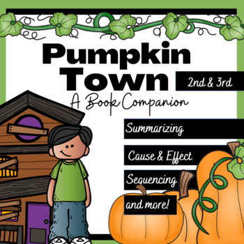 Pumpkin Town Book Companion and Writing Activity