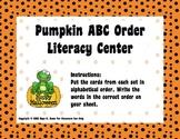 Pumpkin ABC Order Literacy-Word Work Center