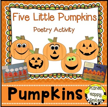 Pumpkin Activity ~ Five Little Pumpkins Poem, Pumpkin Activity, Planet Happy Smiles