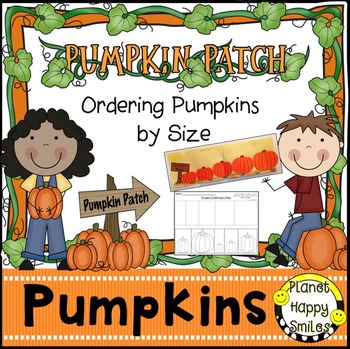 Pumpkin Activity ~ Pumpkin Ordering by Size  Math Activity, Planet Happy Smiles