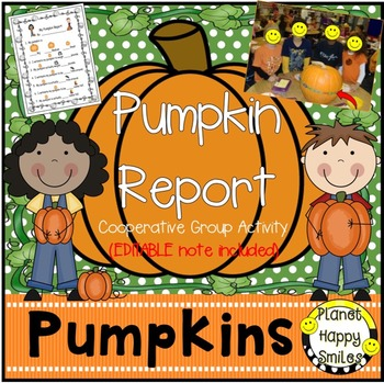 Pumpkin Activity ~ Pumpkin Report ~ Cooperative Group Work, Pumpkin Activities Bundle, Planet Happy Smiles